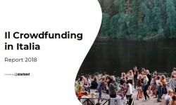 Report Starteed 2018 crowdfunding in Italia