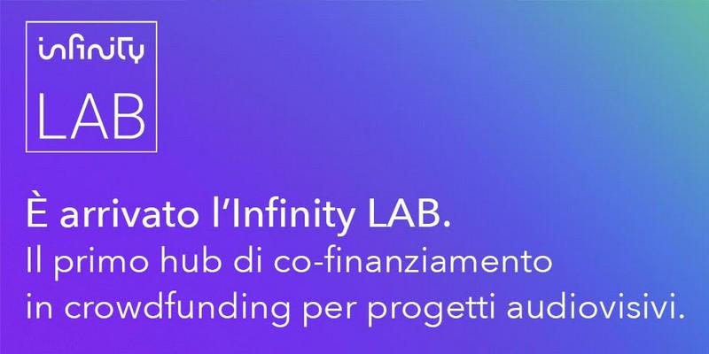 Infinity Lab open innovation crowdfunding audiovisivi