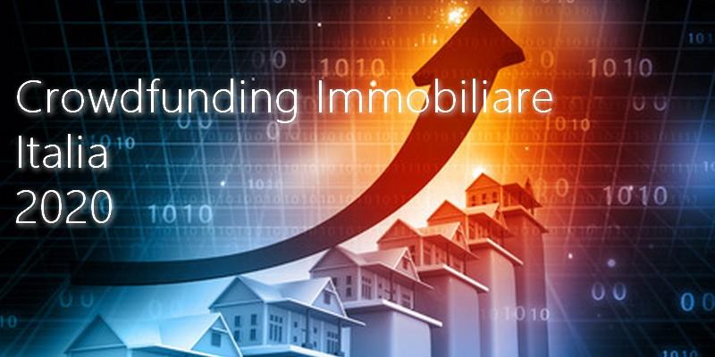 Crowdfunding immobiliare Italia raccoglie 65 milioni nel 2020
