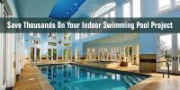 How To Save Thousands On Your Indoor Swimming Pool Design ...