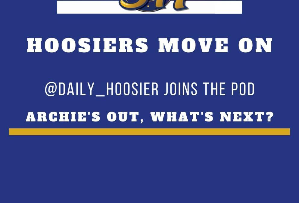 The 317 Podcast: Moving on from Archie Miller