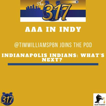 The 317 Podcast: Rebuilding the Pittsburgh Pirates: Indianapolis Indians