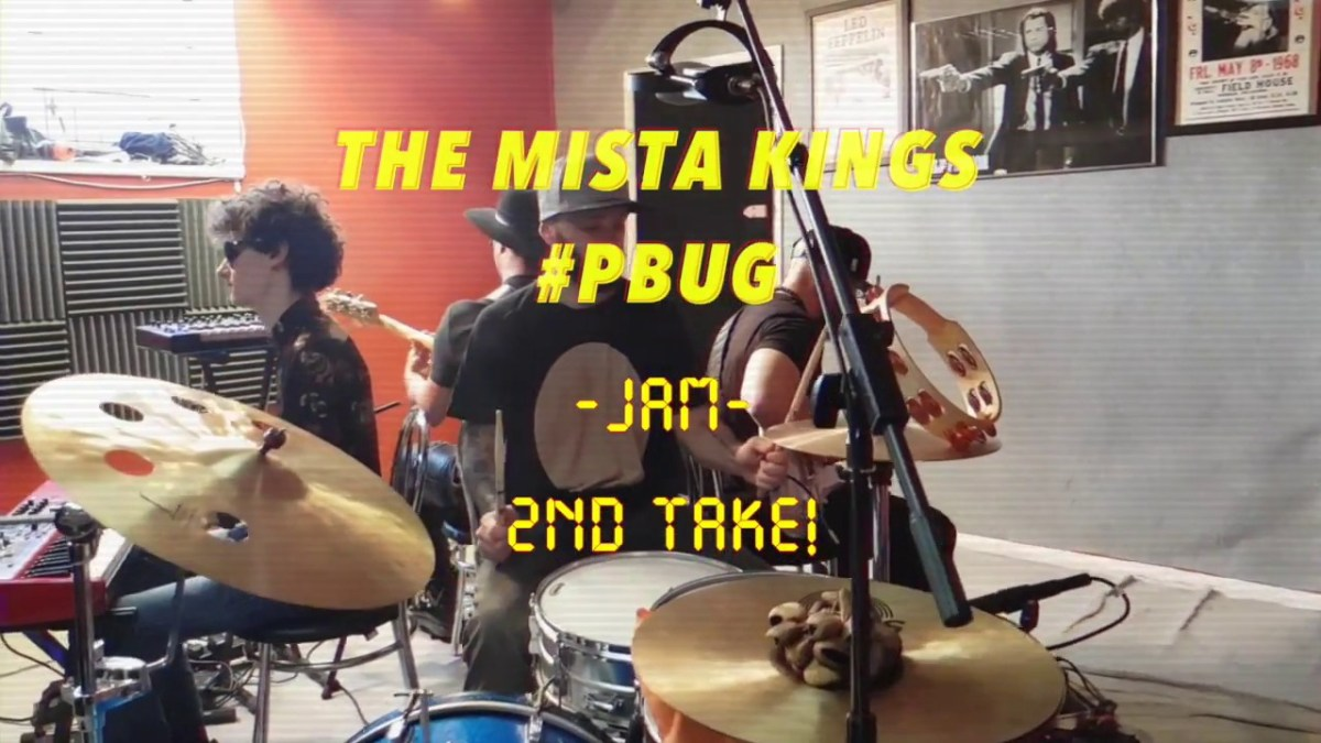 THE MISTA KINGS jam