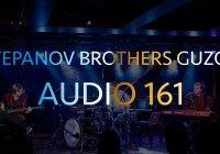 STEPANOV BROTHERS GUZOV – AUDIO 161