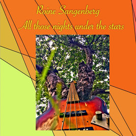New album by Roine Sangenberg - All Those Nights Under the Stars