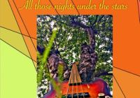 New album by Roine Sangenberg – All Those Nights Under the Stars