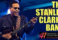The Stanley Clarke Band – Festival de Jazz de Vitoria-Gasteiz 2017
