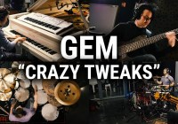 "GEM – ""Crazy Tweaks"""