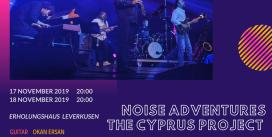 Noise Adventures The Cyprus Project at the Leverkusener Jazztage