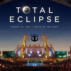 """Vive de forma única el """"Gran Eclipse Americano"""" a bordo del Oasis of the Seas de Royal Caribbean"""