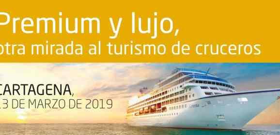 Premium y lujo, otra mirada al turismo de cruceros – Cartagena, 13 de marzo de 2019