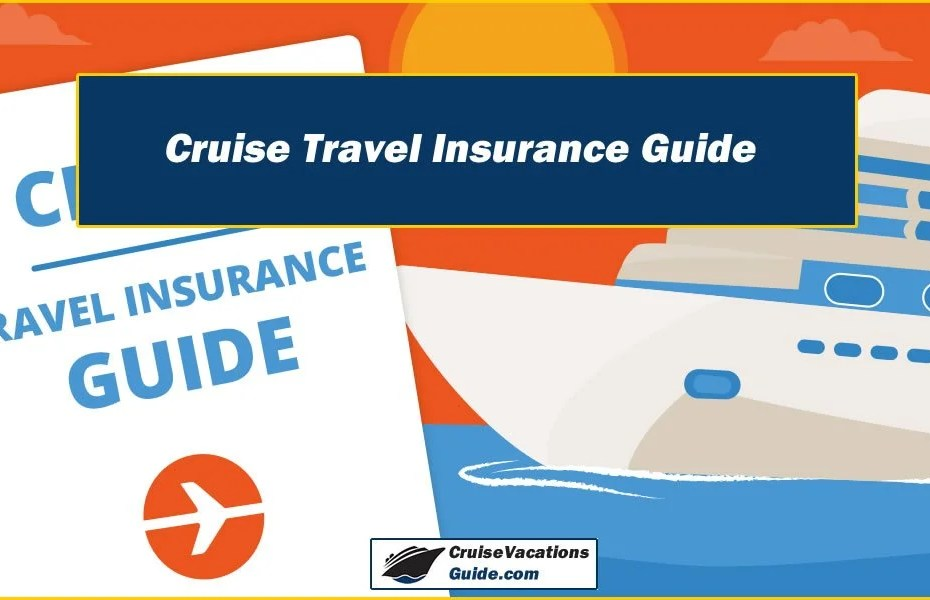 Cruise Travel Insurance Guide