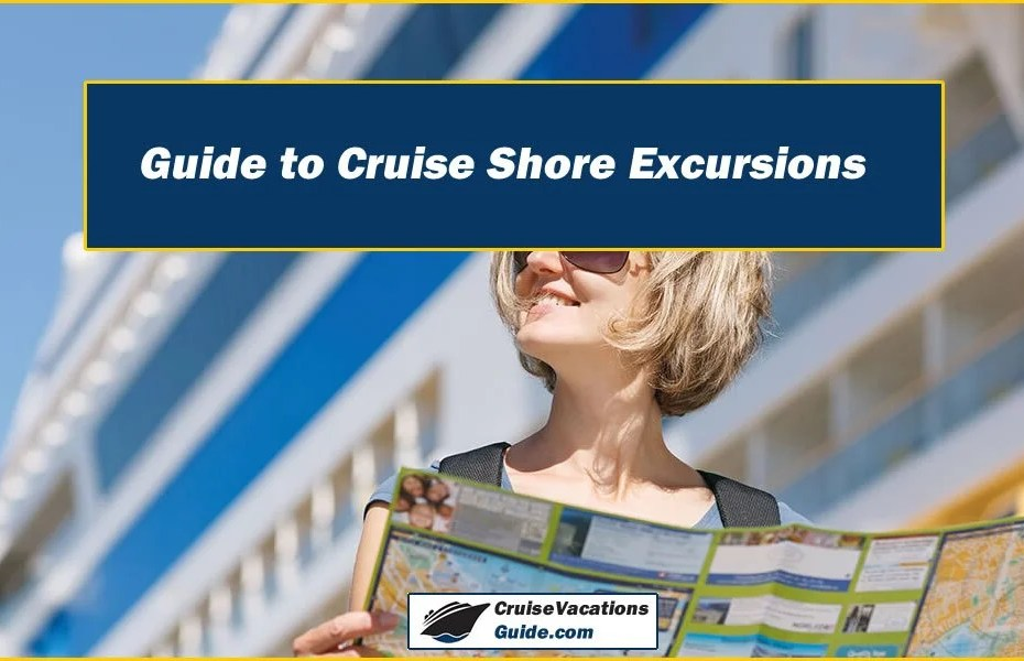 Guide to Cruise Shore Excursions