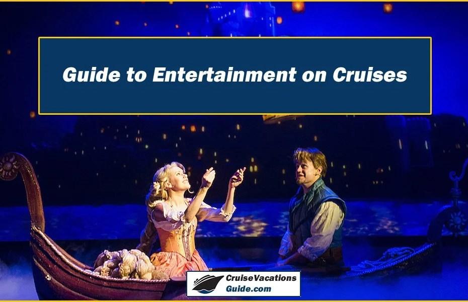 Entertainment on Cruises