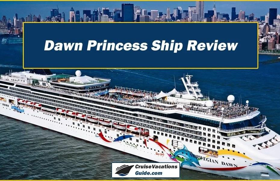 Dawn Princess Ship Review