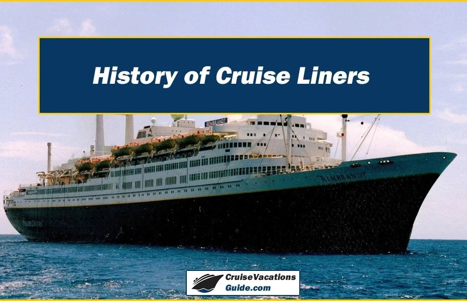 History of Cruise Liners