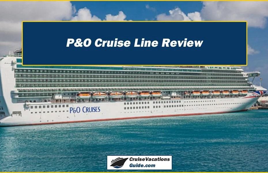 P&O Cruise Line Review