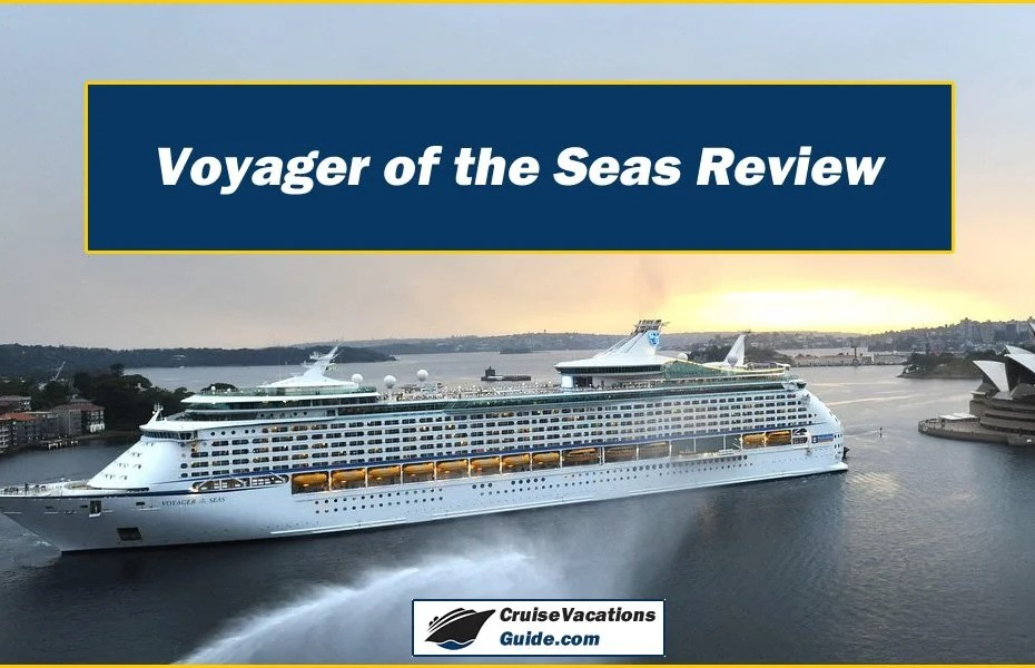 Voyager of the Seas Review