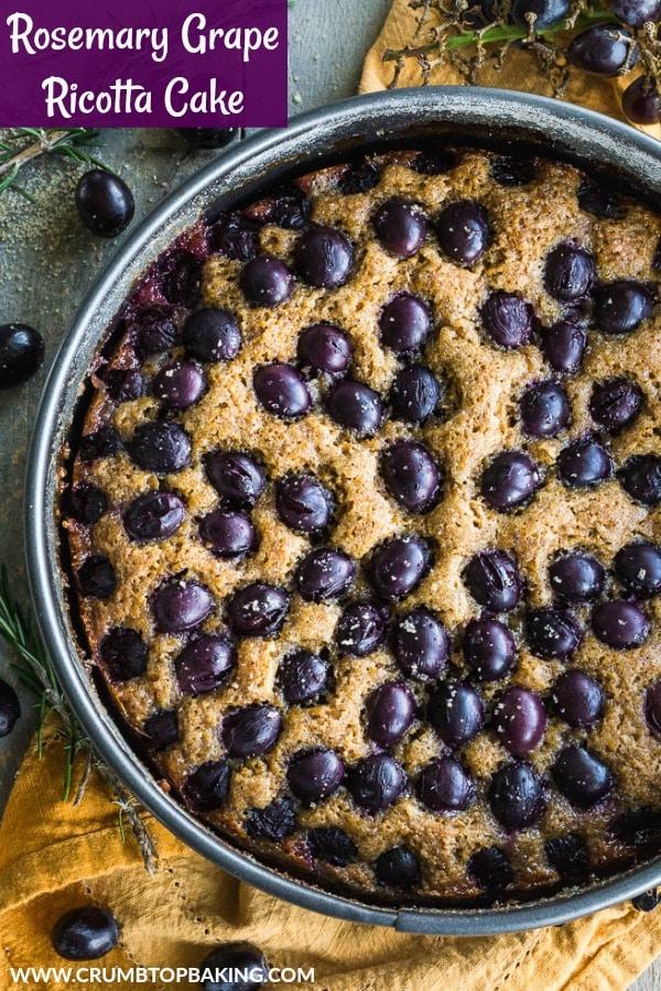 Pinterest image for Rosemary Grape Ricotta Cake.