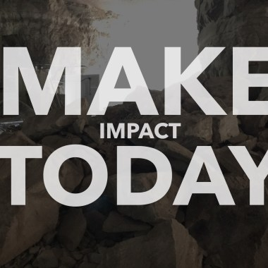 Today you can start making an impact