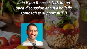 Nutritional & Integrative Interventions for AHDH