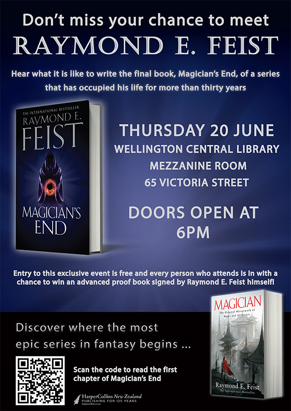 Raymond E. Feist Wellington visit details. Thursday 20 June 2013, Wellington Central Library, 6pm. Free!
