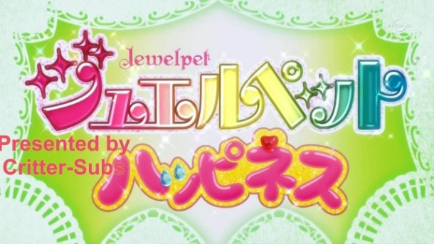 [Critter-Subs] Jewelpet Happiness - 01 (1280x720 H264)[A4AB3B82].mkv_snapshot_02.48_[2013.04.08_21.43.59]