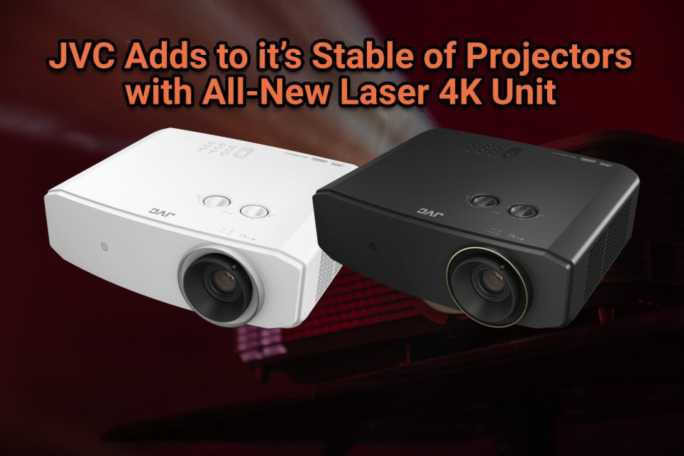 JVC Adds to it's Stable of Projectors with All-New Laser 4K Unit