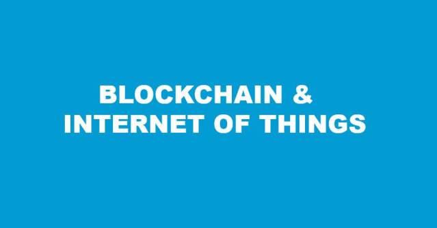 علاقة البلوكشين بإنترنت الأشياء Internet of things او IoT