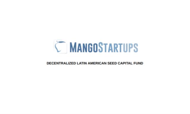 مشروعMango لالشركاتالناشئة : صندوق رأس المال الامركزي الأول لأمريكا اللاتينية.