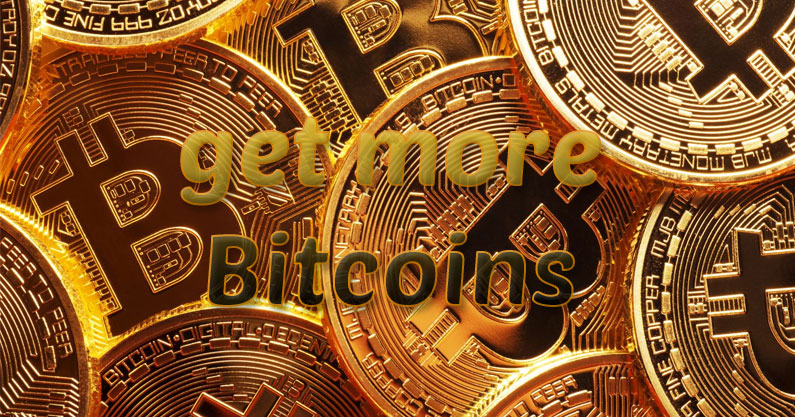 get more Bitcoins