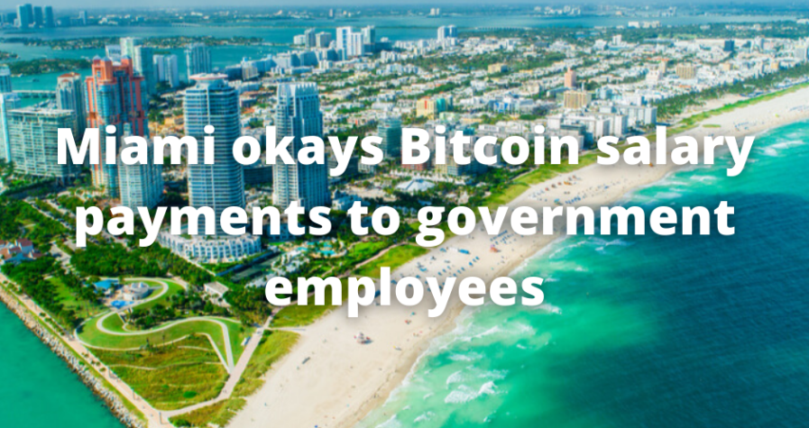 Miami okays Bitcoin salary payments to government employees