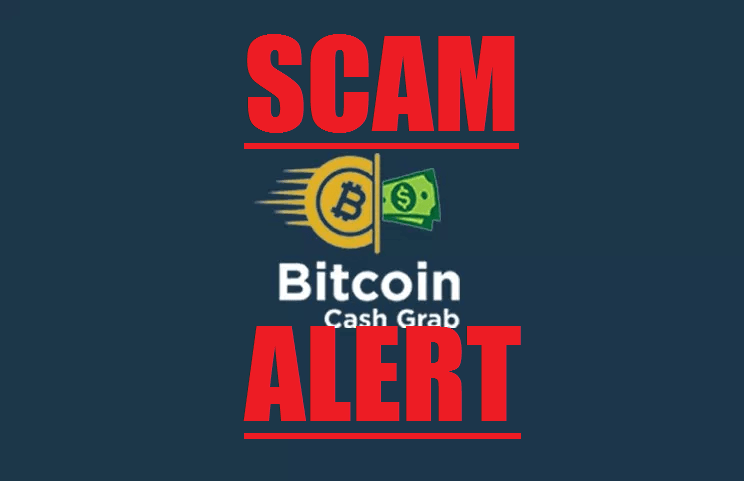 Bitcoin Cash Grab Scam Review Beware Of Dangerous Scam