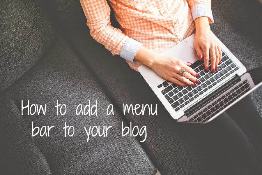 How to add a menu bar to your blog