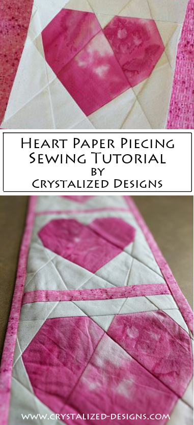 Heart Paper Piecing Sewing Tutorial by Crystalized Designs