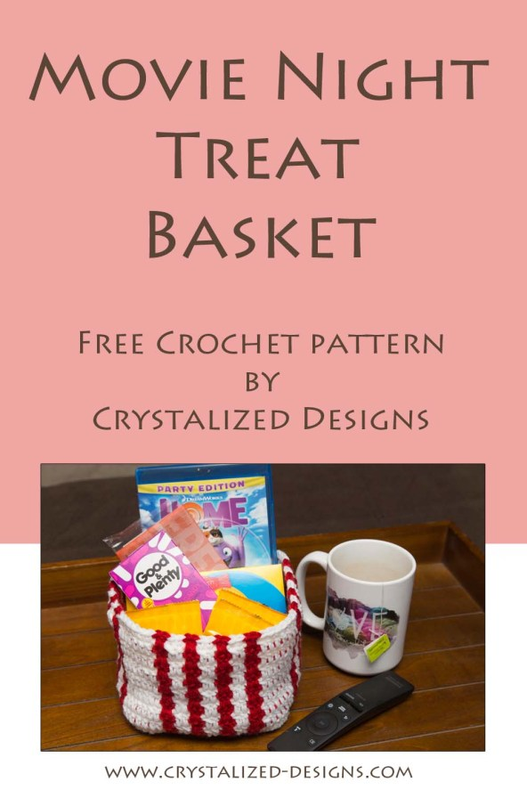 Movie Night Treat Basket Free Crochet Pattern by Crystalized Designs