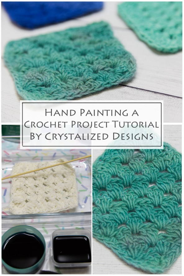 Hand Painting a Crochet Project Tutorial by Crystalized Designs