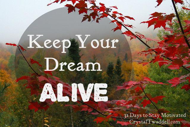 Dream alive