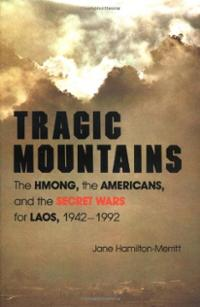 tragic-mountains-hmong-americans-secret-wars-for-laos-jane-hamilton-merritt-paperback-cover-art