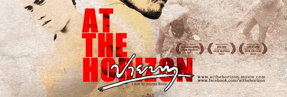 at thehorizon940x320 - Film Screening: At the Horizon (ປາຍທາງ)