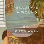 Beauty Wound - Indonesian Authors in Translation