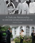 DelicateRelationship - U.S. Relations with Southeast Asia