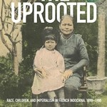 The Uprooted - New from the UH Press