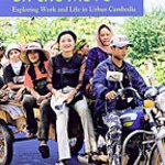 Khmer Women Move Urban - Urban Life in Southeast Asia
