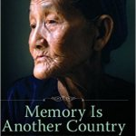 Memory Country Vietnam - Voices of the Southeast Asia Diaspora