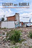 Luxury Rubble - Urban Southeast Asia