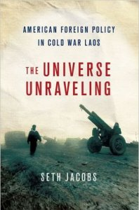 Laos Universe Unraveling 198x300 - America's Secret War in Laos