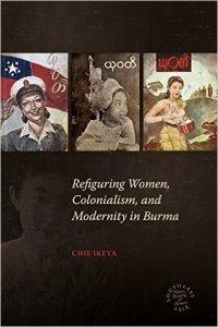 Myanmar Refiguring Women 200x300 - New Releases on Women in Southeast Asia