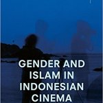 Gender Islam Indonesian Cinema - Islam in Indonesia
