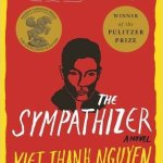 Sympathizer - Fiction & Literature from Viet Nam